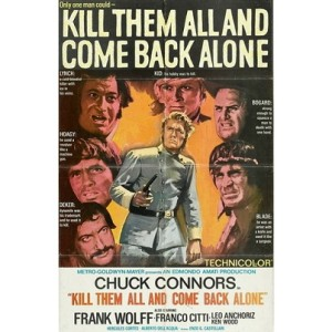 Kill Them All And Come Back Alone (1968)