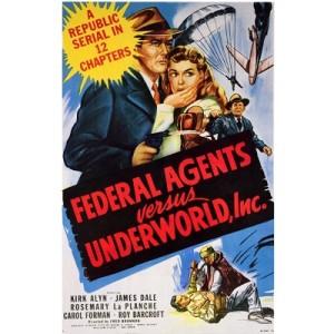 Federal Agents vs. Underworld, Inc. (1949)