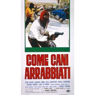 Come Cani Arrabbiati (1976)