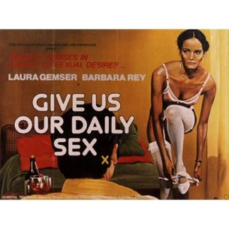 And Give Us Our Daily Sex (1979)