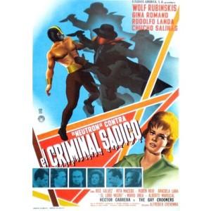 Neutron vs The Maniac (1964)