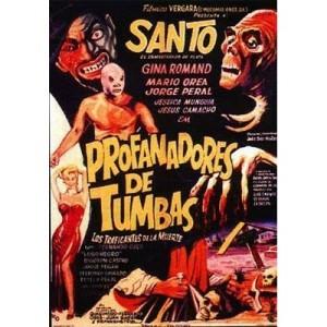 Santo En Los Profanadores De Tumbas (1966)