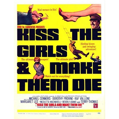Kiss The Girls And Make Them Die (1966)