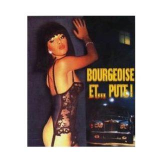 Bourgeoise Et...Pute (1982)