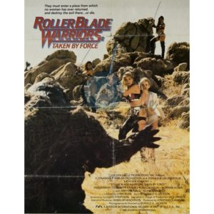 Rollerblade Warriors: Taken By Force (1988)