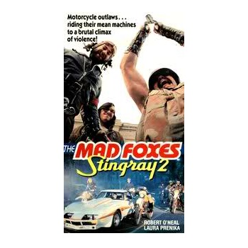 Mad Foxes (1981)