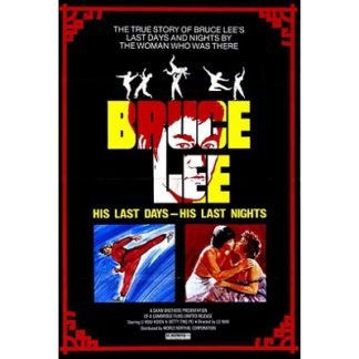 Bruce Lee: His Last Days, His Last Nights (1976)
