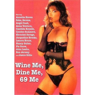 Wine Me, Dine Me, 69 Me (1983)