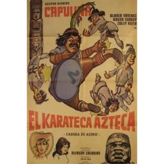 EL Karateca Azteca (1976)