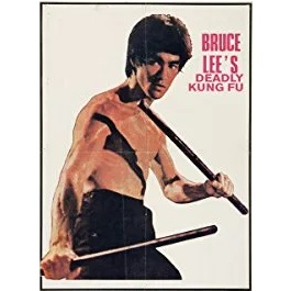 Bruce Lee's Deadly Kung Fu (1976)