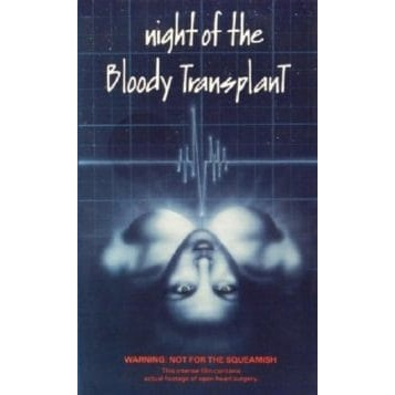 Night Of The Bloody Transplant (1970)